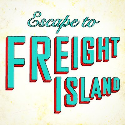 The Comedy Store For Kids at Escape To Freight Island